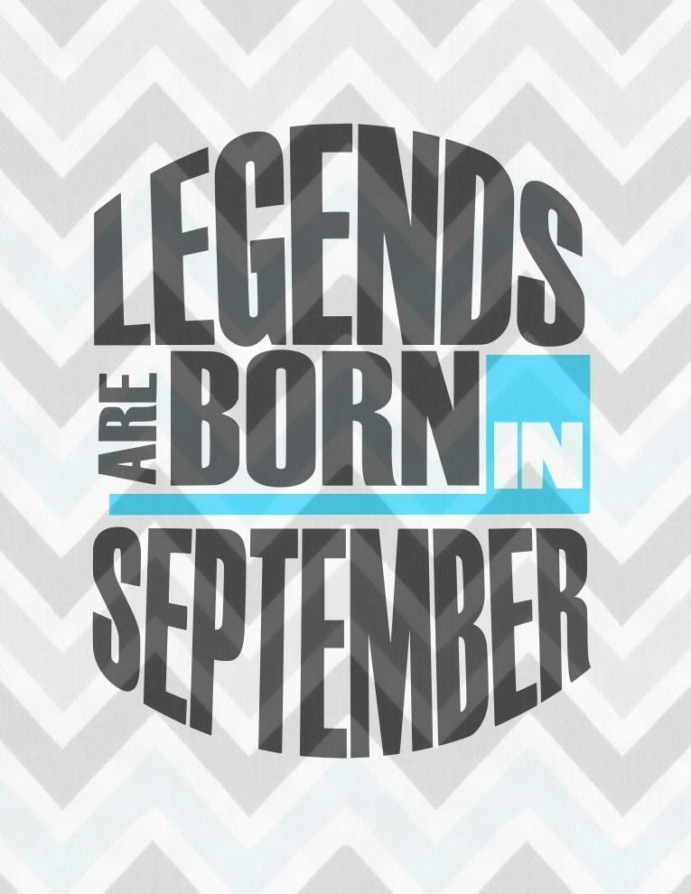Legends are born in Septemeber SVG