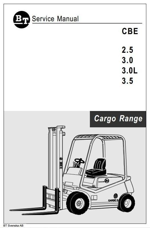 BT Cargo Range Electric Forklift Truck CBE 2.5, CBE 3.0, CBE 3.0L, CBE 3.5 Workshop Service Manual