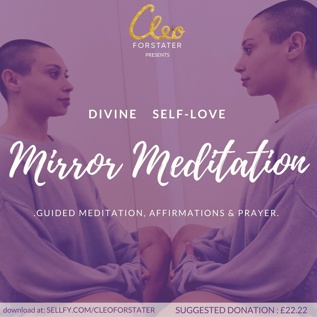 Divine Self-Love Mirror Meditation, Affirmations and Prayer