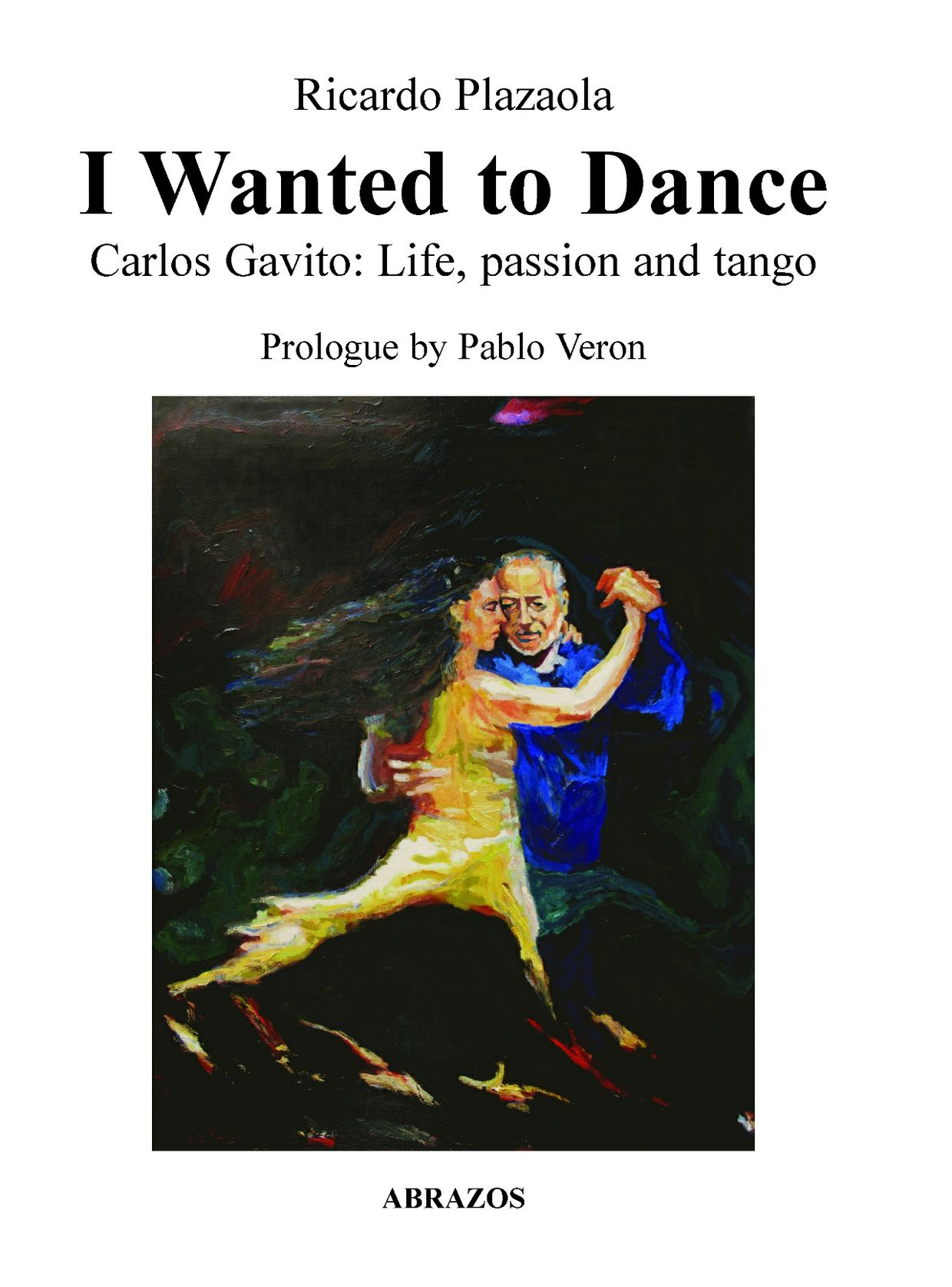 I wanted to dance Carlos Gavito epub