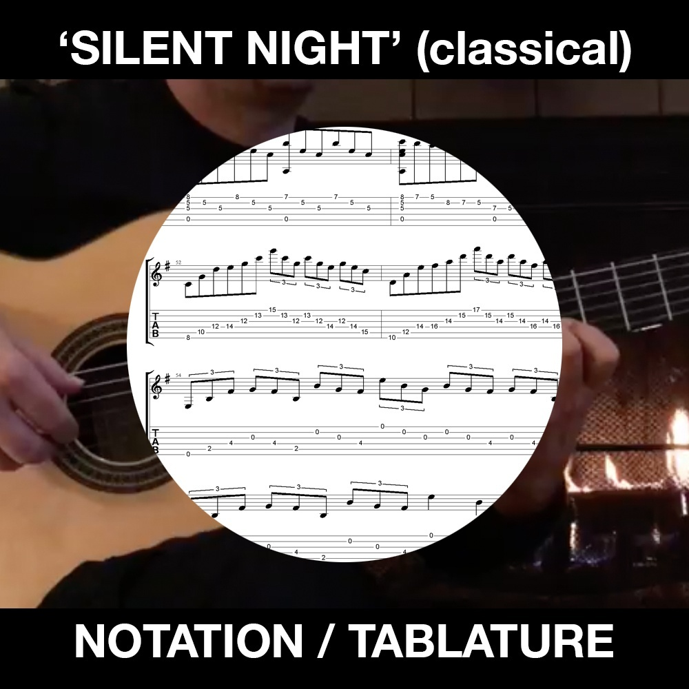 Silent Night - Classical Guitar - Ben Woods (with new Minor section)