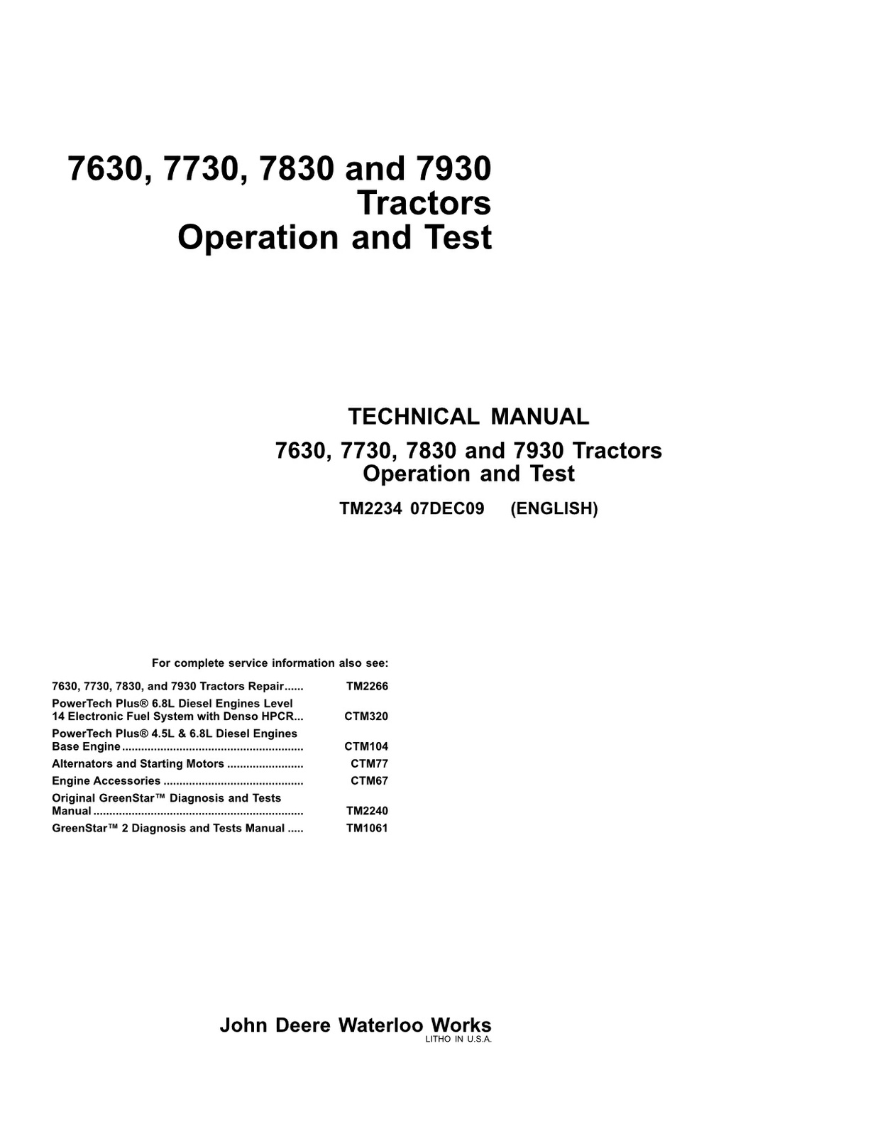 John Deere 7630 7730 7830 7930 - technical manual - operation and test - TM2234 - 5248 pages