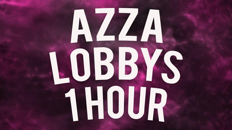 Azza Lobby 1 Hour