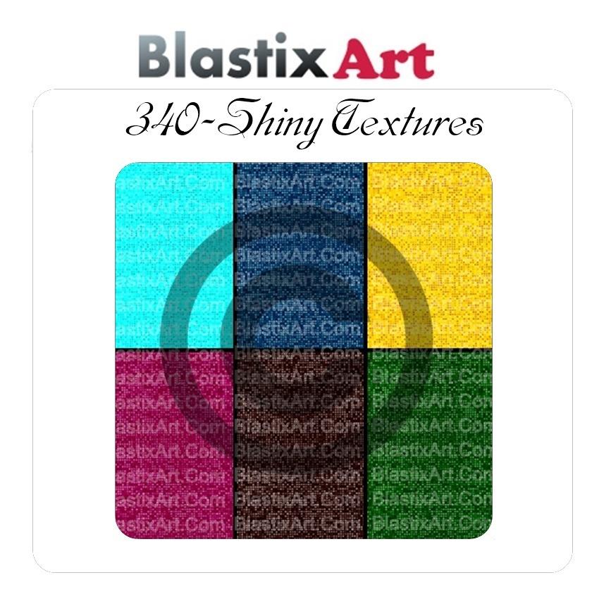 340- Shiny Texture