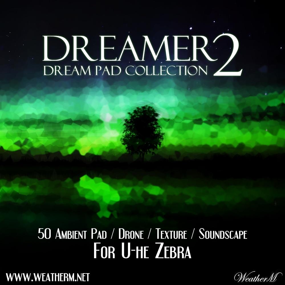 Dreamer 2 for Zebra