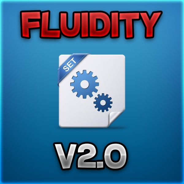 Fluidity V2.0 [Go See The Product Description!]