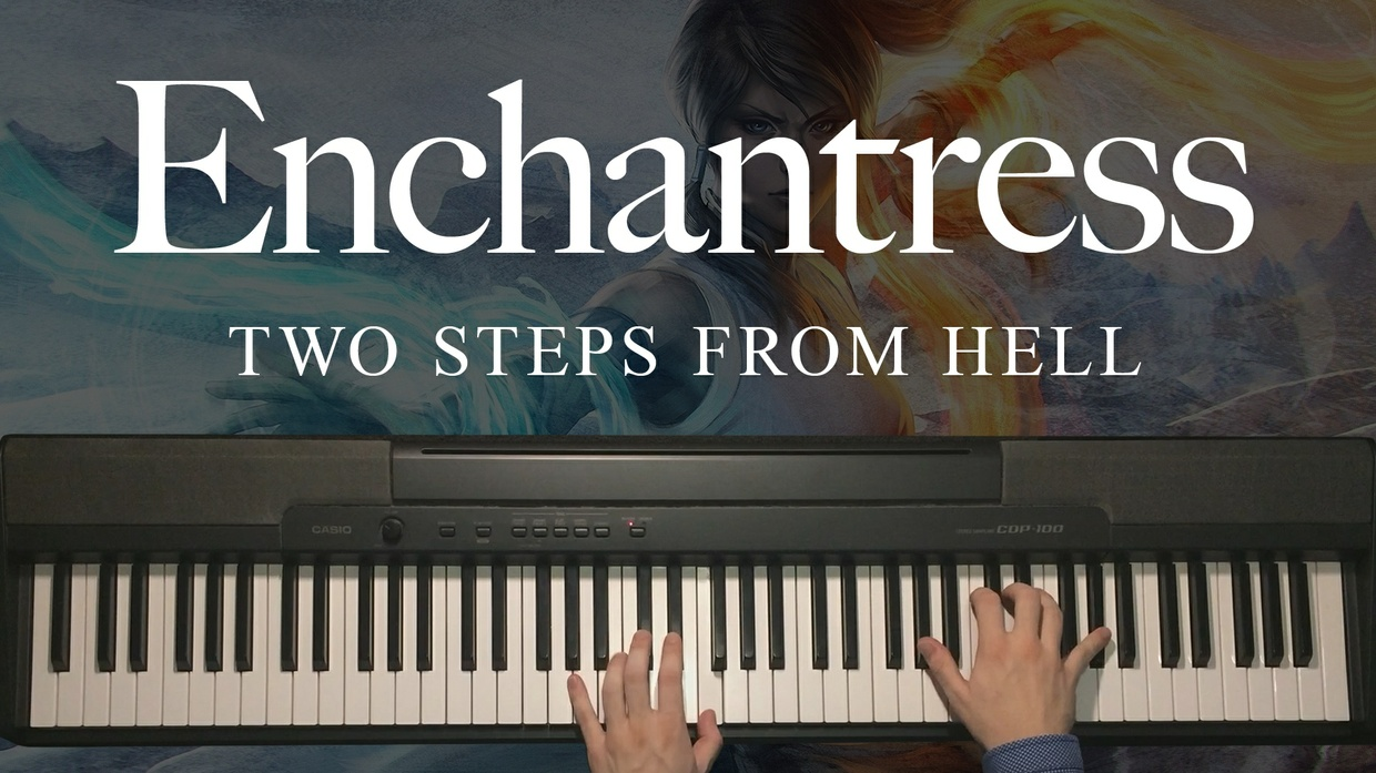 Enchantress Piano Sheet Music (Two Steps From Hell)