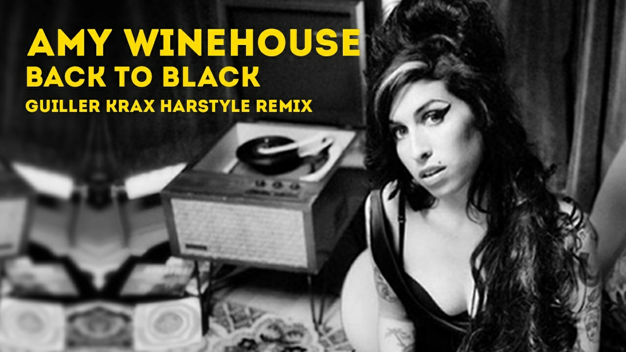 Amy Winehouse - Back to black (Guiller KRAX hardstyle remix )