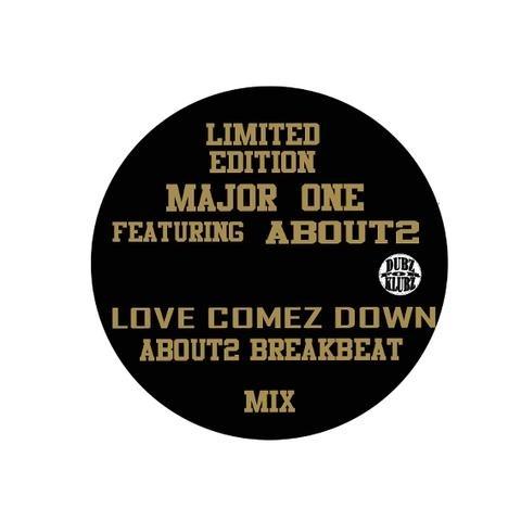 Major one  love comez down