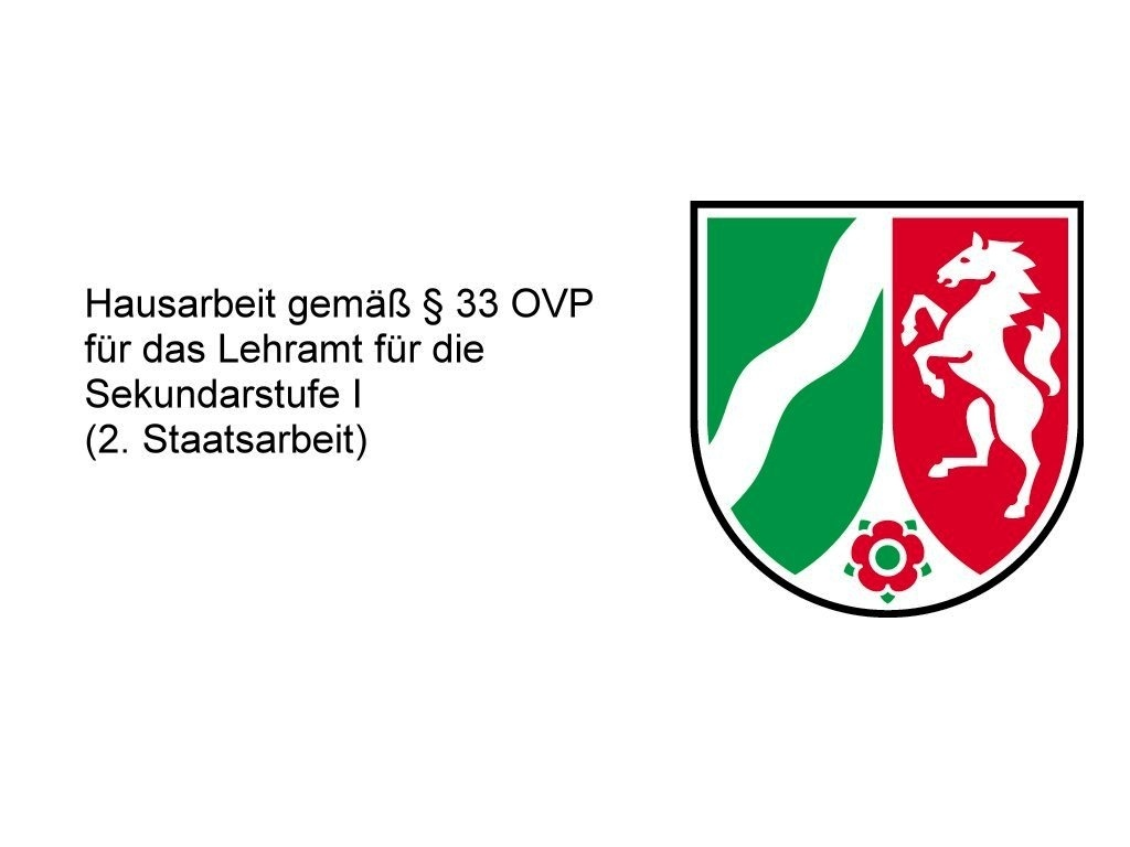 Hausarbeit  gemäß § 33 OVP  für das Lehramt für die Sekundarstufe I (2. Staatsarbeit)