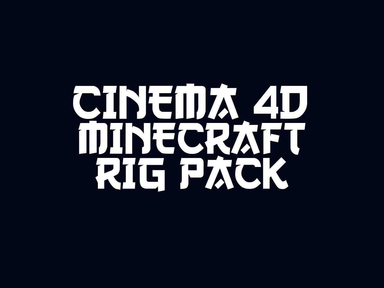 Cinema 4D Minecraft RIG PACK!