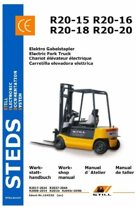Still Electric Lift Truck Type R20-15, R20-16, R20-18, R20-20: Workshop Service Manual