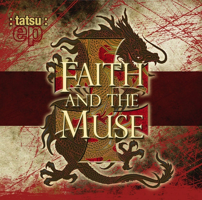Faith and the Muse : tatsu : ep