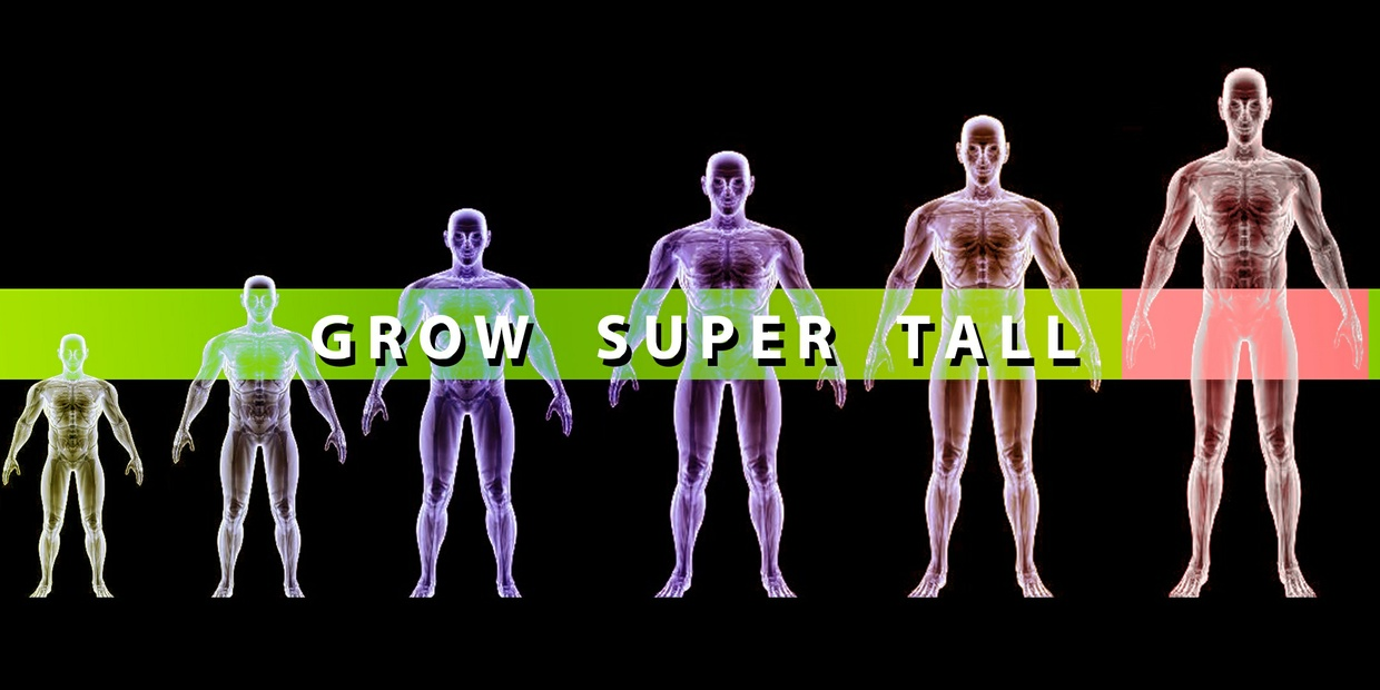 GROW SUPER TALL!