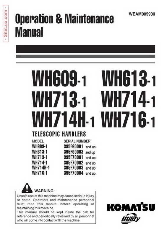 Komatsu WH609-WH716 Telescopic Handlers Operation & Maintenance Manual - WEAM005900