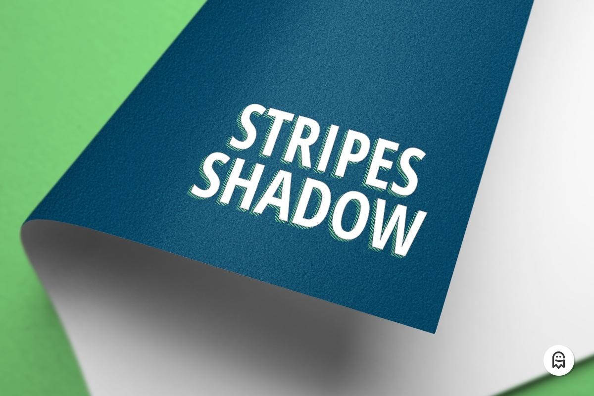 Stripes Shadow Effects