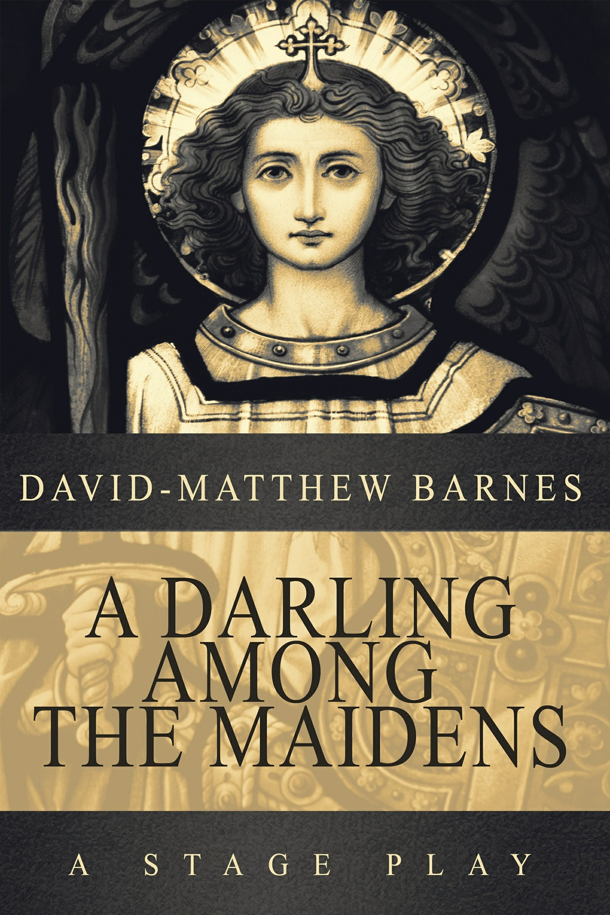 A Darling Among the Maidens