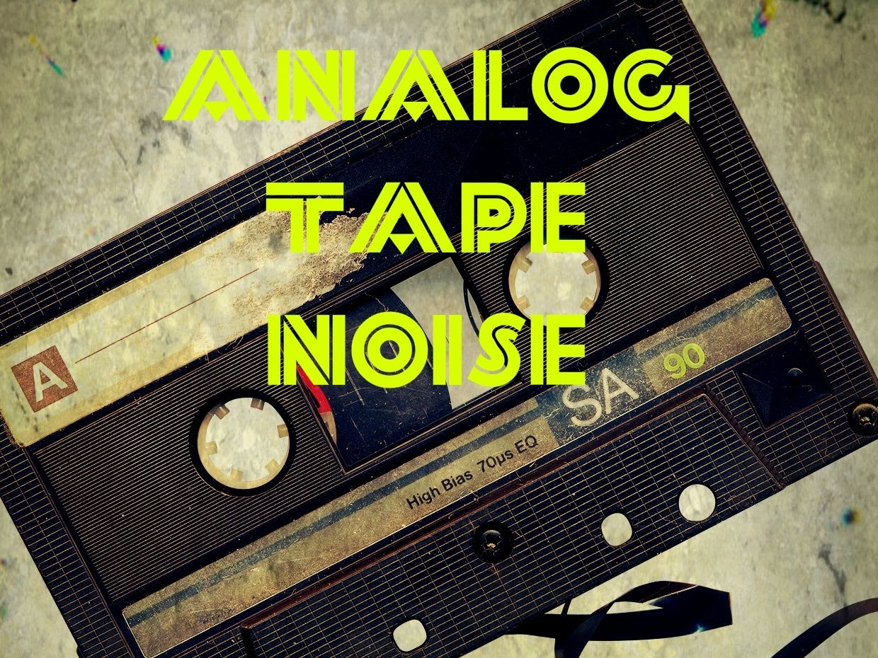 Analog Tape Noise Sound Pack 01