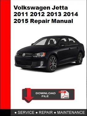 Volkswagen Jetta 2011 2012 2013 2014 2015 Repair Manual
