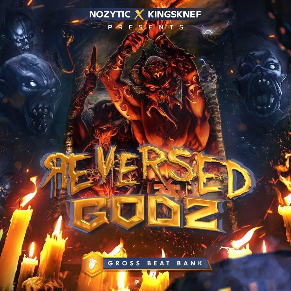 Nozytic Reversed Godz (Gross Beat Bank) FL Studio