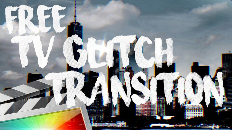 Free TV Glitch Transition - Final Cut Pro X