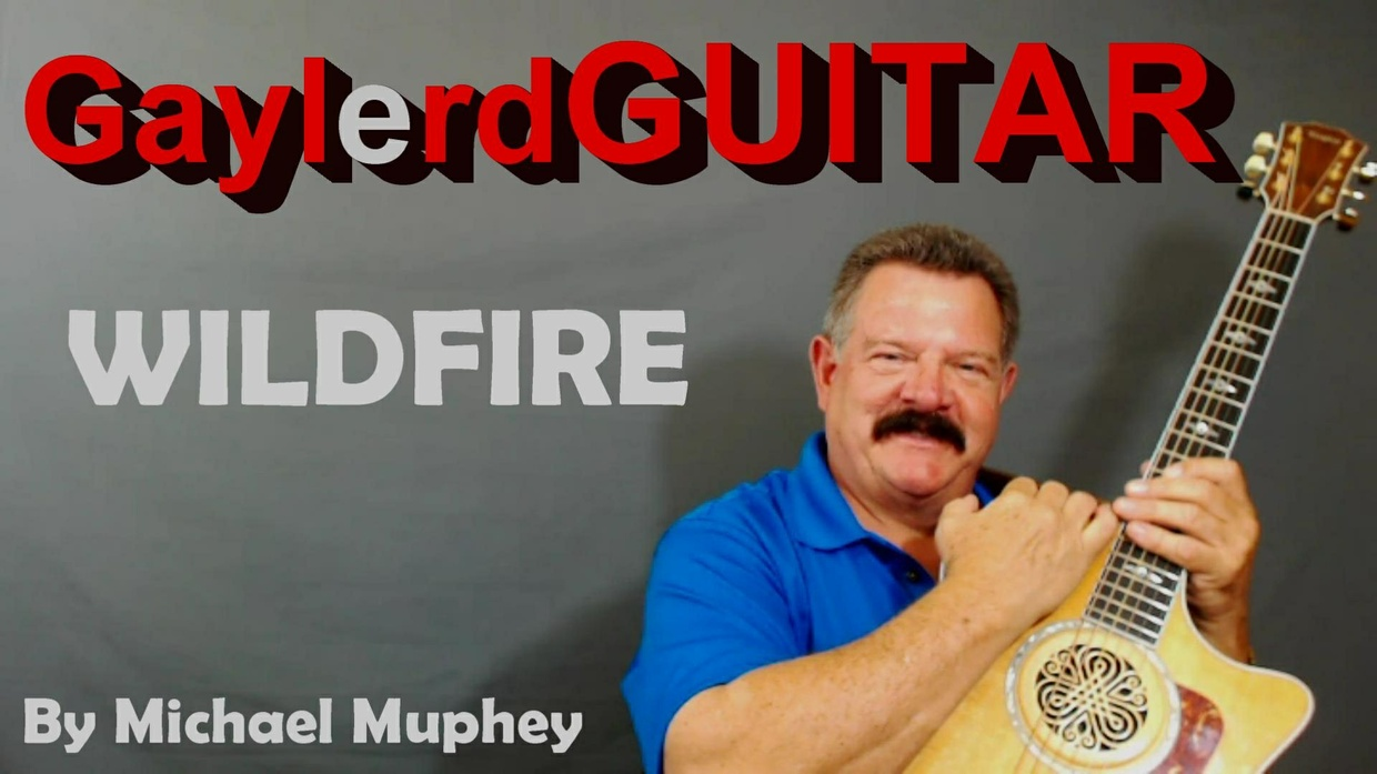WILDFIRE by Michael Murphey   - SONG TUTORIAL