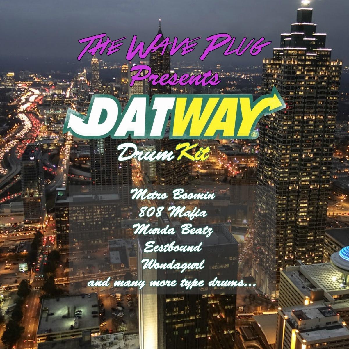 The Wave Plug presents Datway Drumkit