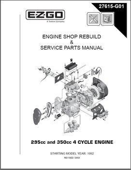 EZ-GO 295CC 350CC 4CYCLE ENGINE SERVICE REPAIR MANUAL