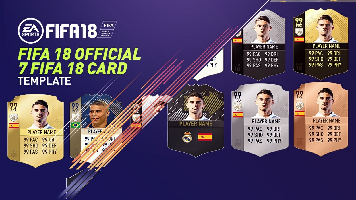 FIFA 18 Official Confirmed Card Templates - 7 FIFA 18 Card Templates You will get: