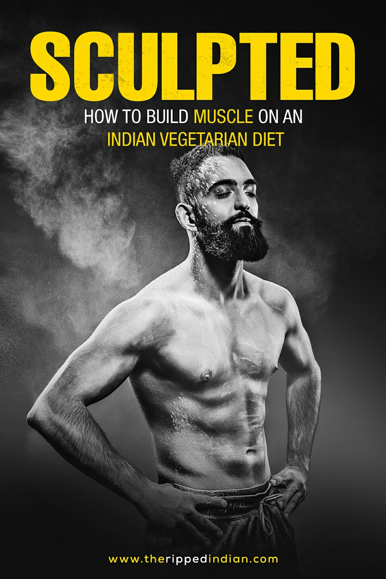 How to build muscle on an Indian vegetarian diet