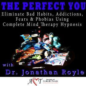 LIFE CHANGES - THE PERFECT YOU (Habit's, Fears, Phobias, Addictions & More)