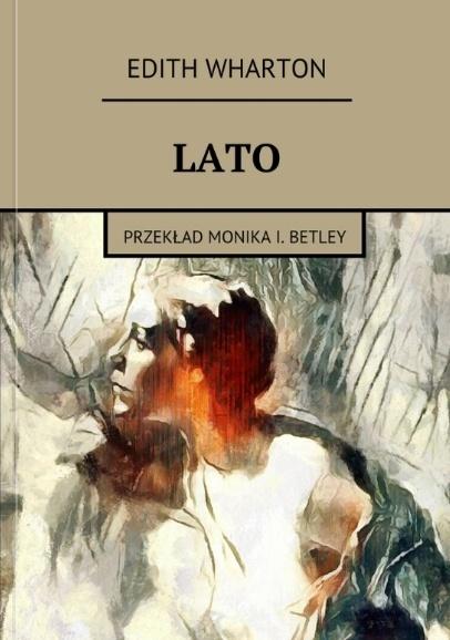 Lato (aut. Edith Wharton) (po polsku)