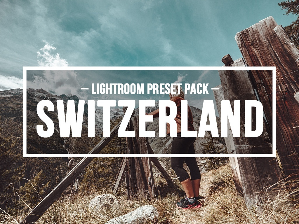 SWITZERLAND VIBES - LIGHTROOM PRESET