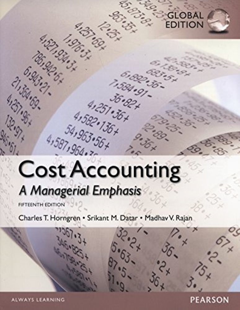 Cost Accounting, 15th edition ( Global Edition ) ( PDF, Instant download )
