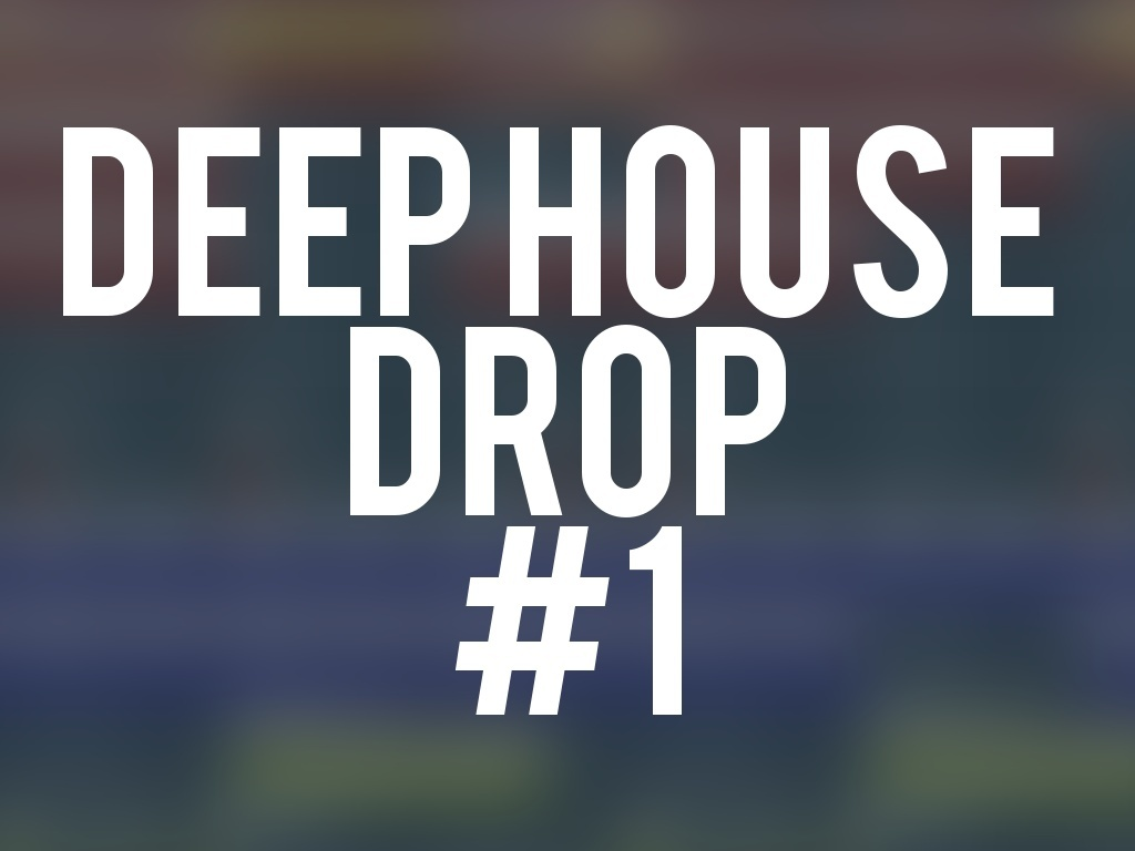 FL Studio - Deep House Drop #1