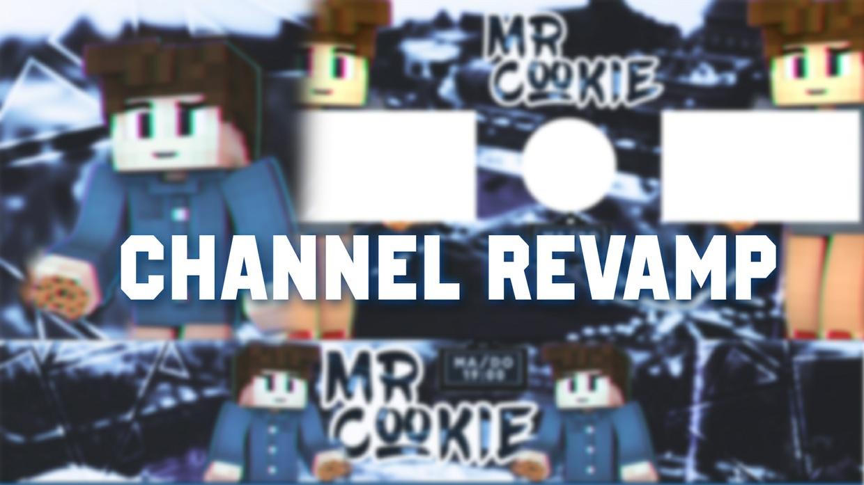 Channel Revamp