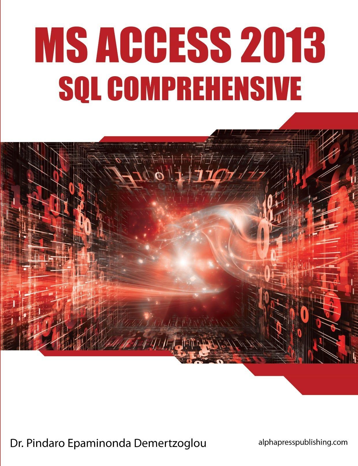 MS Access 2013 SQL Comprehensive