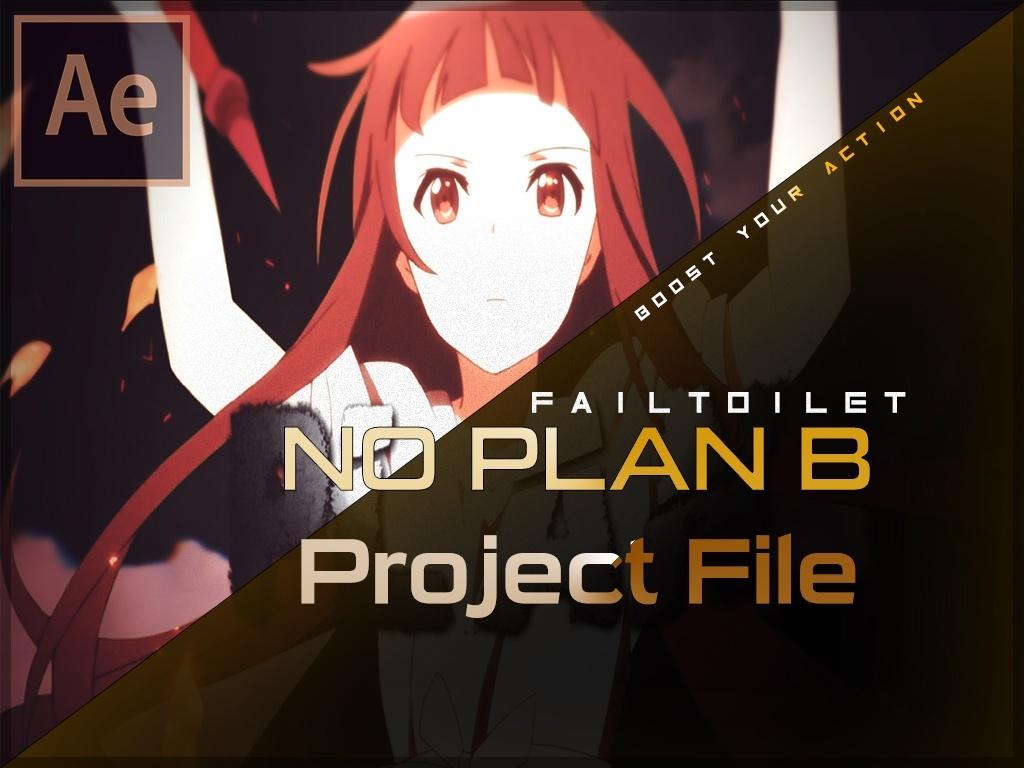 'No Plan B' - Project File