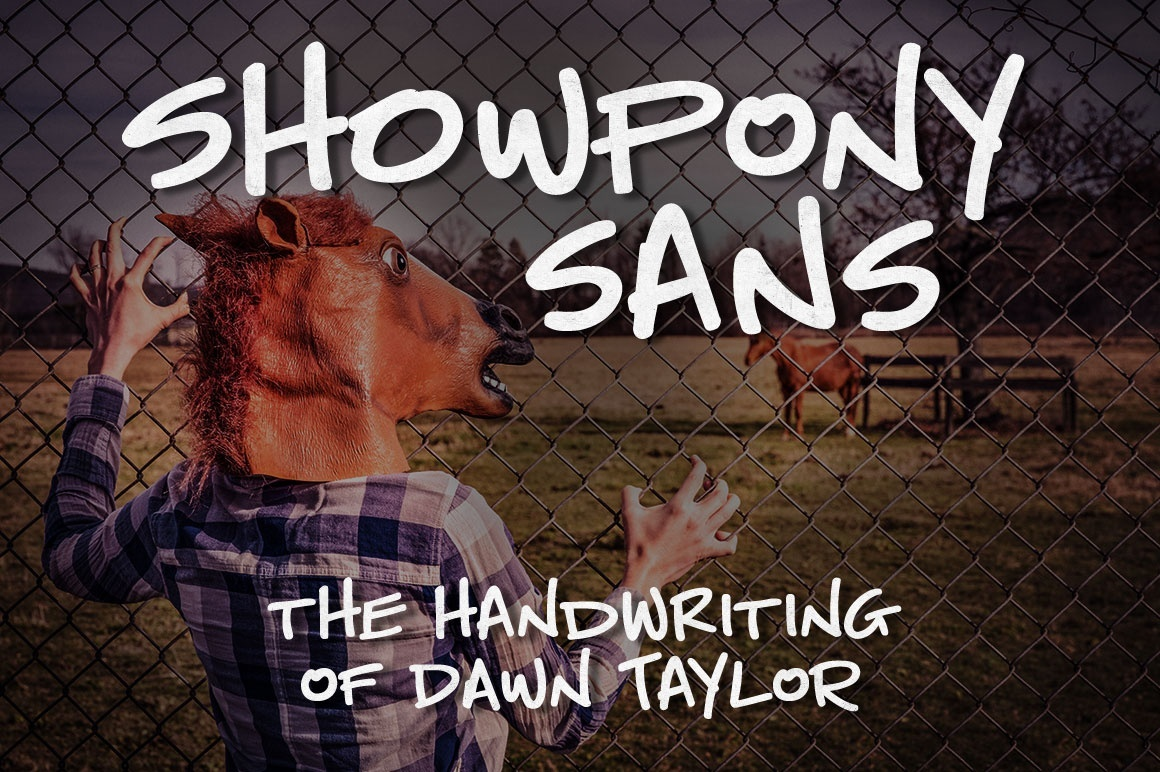 Showpony Sans: the handwriting of a friend!