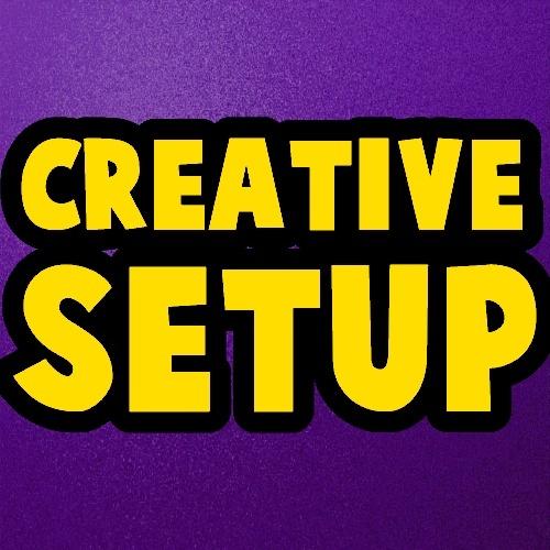 Creative Setup