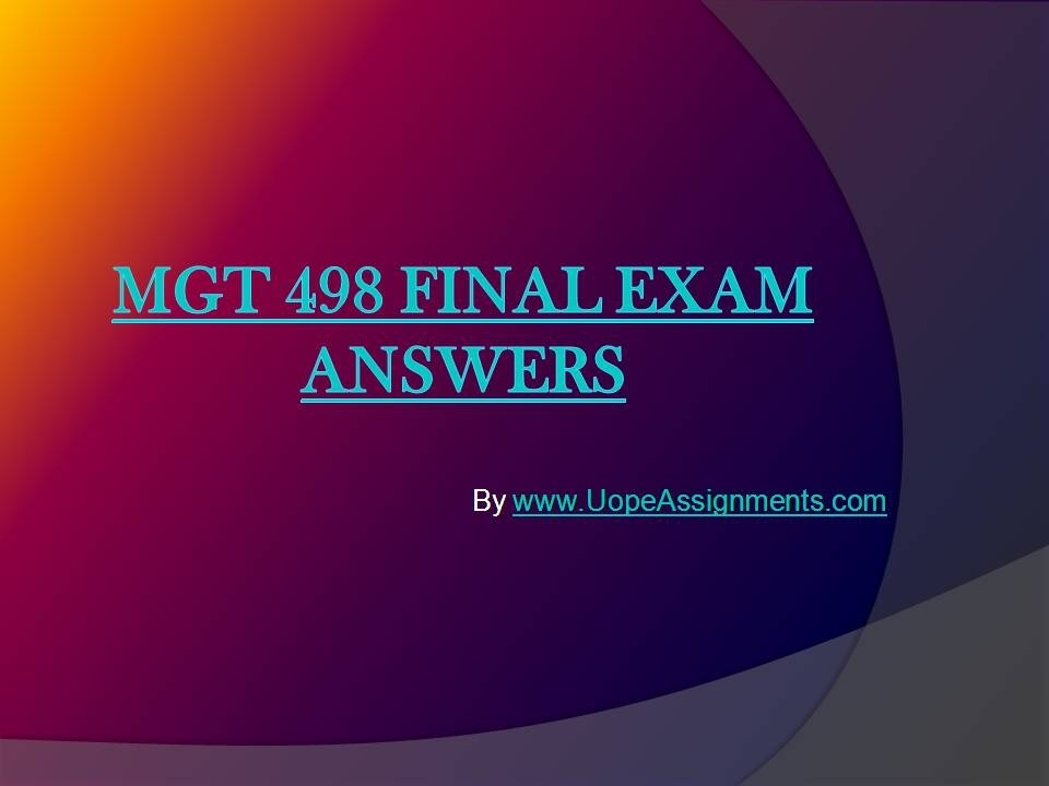 mgt final Studentehelp online tutorial store provides verified mgt 521 final exam (latest) for university of phoenix students at best prices.
