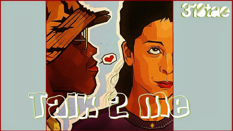 Talk 2 Me - Untagged Wav Download (Prod. 318tae)