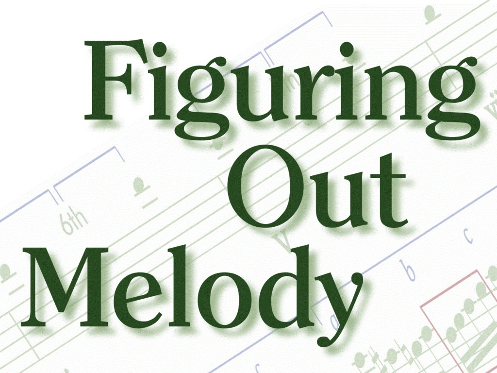 Figuring Out Melody - 320-page e-book (.pdf)