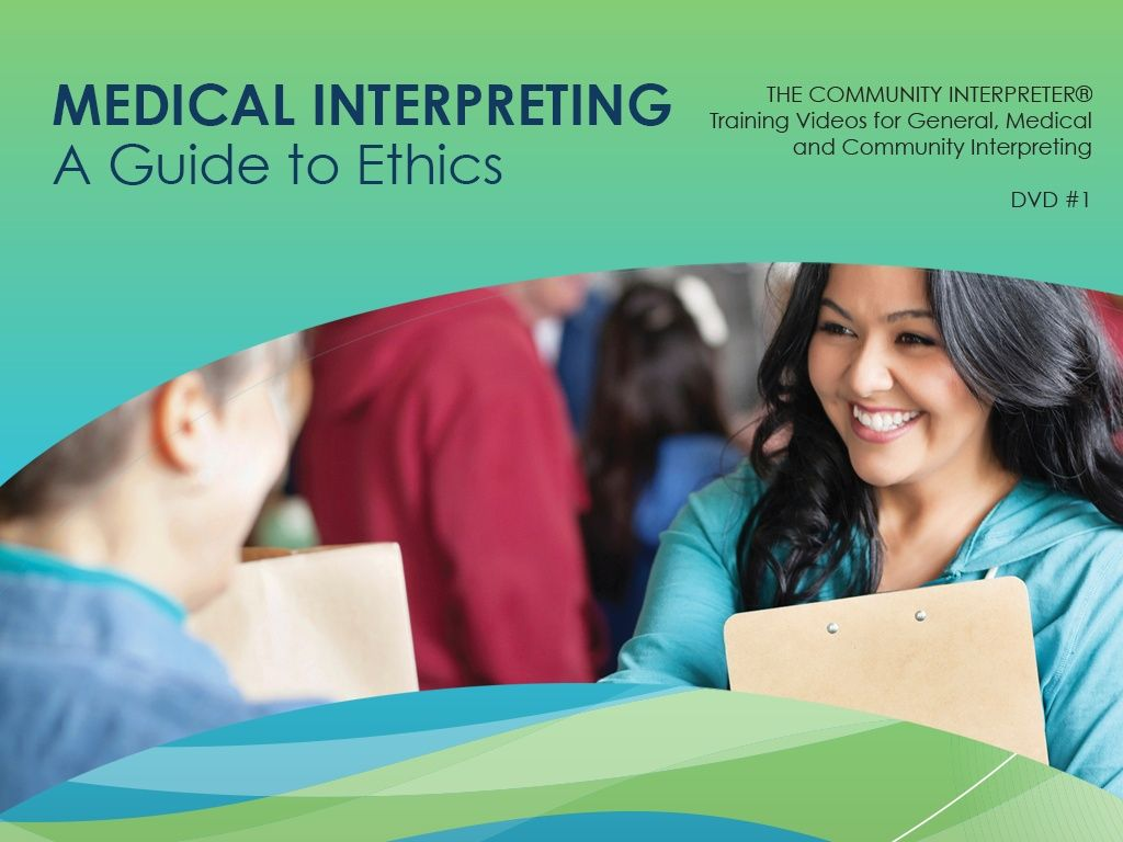 Medical Interpreting: A Guide to Ethics