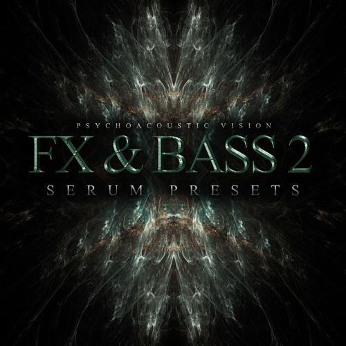 PAV FX & Bass Vol. 2 (SERUM PRESETS)