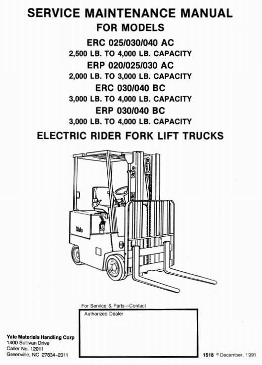 Yale Electric Fork Truck Type AC, BC: ERP 020, ERC/P 025, ERC/P 030, ERC/P 040 Workshop Manual