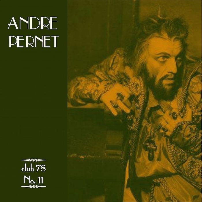 Andre Pernet * club 78 No. 11