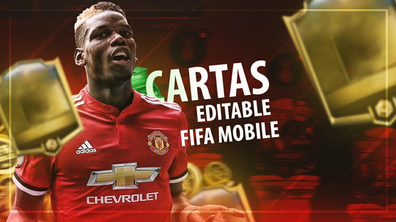 CARTAS EDITABLES DE FIFA MOBILE