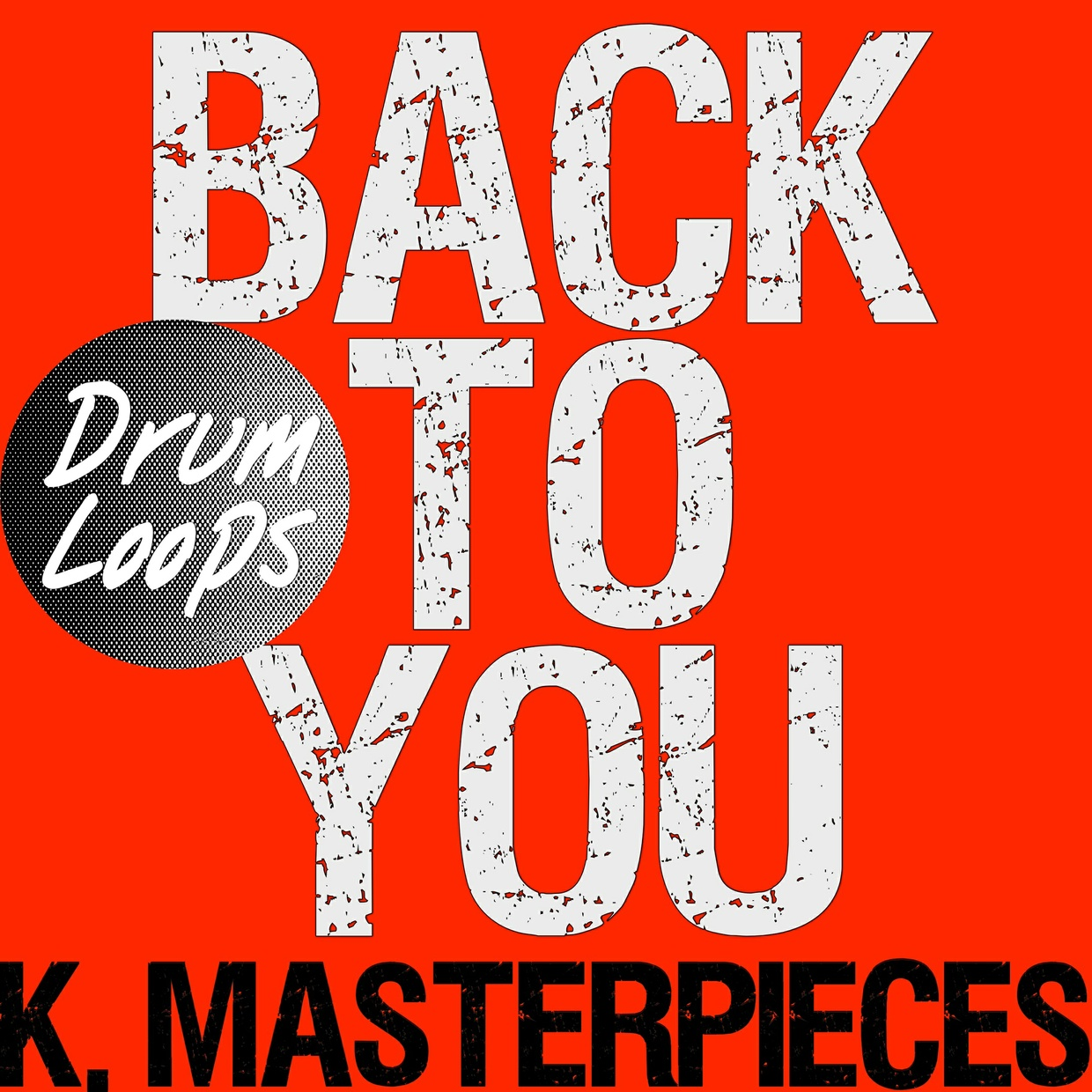 Back To You - Drum Loops - Inspired by Louis Tomlinson, Bebe Rexha & DFA