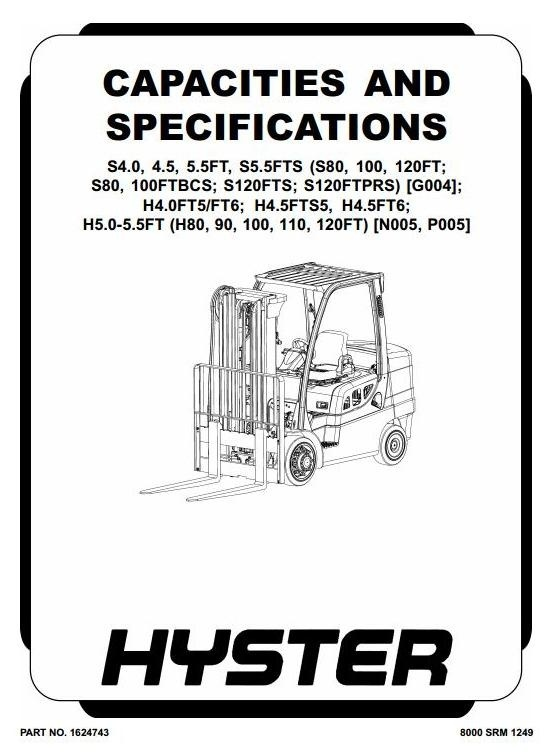 Hyster Forklift P005 Series: H4.0FT5, H4.0FT6, H4.5FTS5, H4.5FT6, H5.0FT, H5.5FT Repair Manual